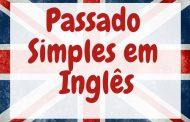 O que você precisa saber sobre Passado Simples em Inglês